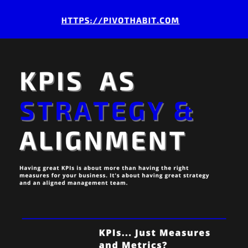 How KPIs fill the gap to provide strategy and alignment for management teams.