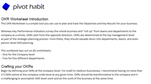 The Free OKR Workbook has How-to instructions built-in.
